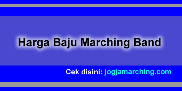 Harga Baju Marching Band